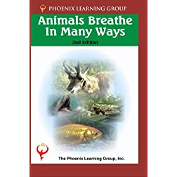 Animals Breathe in Many Ways