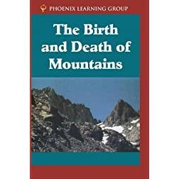 The Birth and Death of Mountains