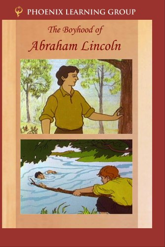 The Boyhood of Abraham Lincoln