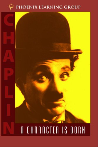 Chaplin: A Character Is Born