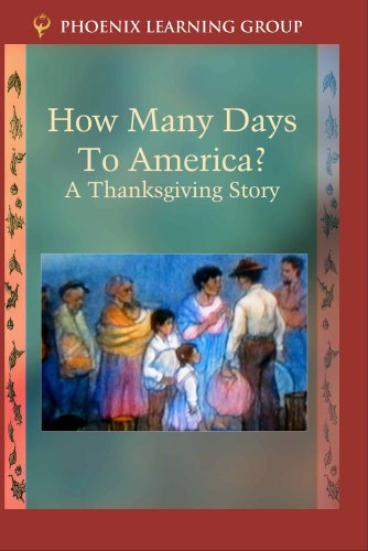 How Many Days to America? A Thanksgiving Story