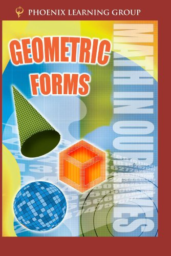 Math in Our Lives: Geometric Forms