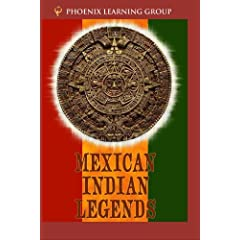Mexican Indian Legends