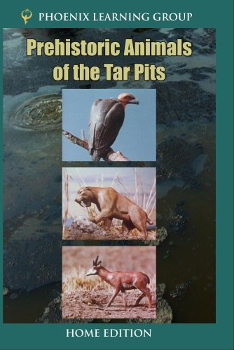 Prehistoric Animals of the Tar Pits (Home Use)