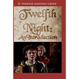 Twelfth Night: An Introduction