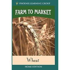 Farm to Market: Wheat (Home Use)