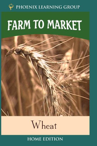 Farm to Market: Wheat (Home Use)