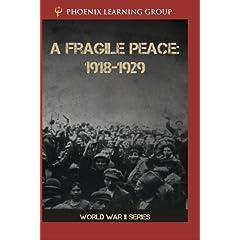A Fragile Peace: 1918-1929