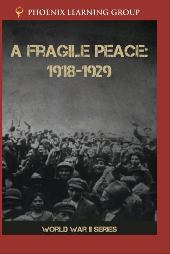 A Fragile Peace: 1918-1929