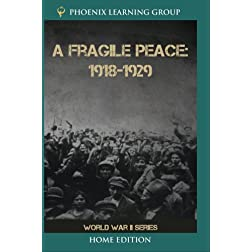 A Fragile Peace: 1918-1929 (Home Use)