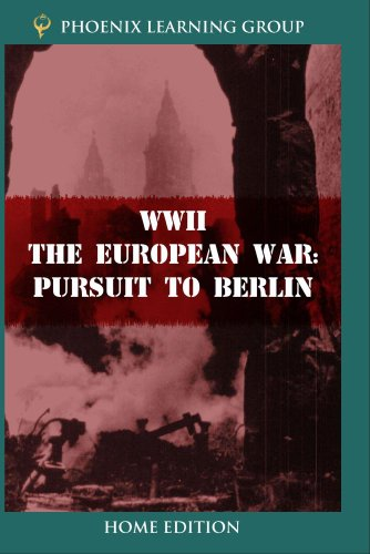 WWII: The European War - Pursuit to Berlin (Home Use)
