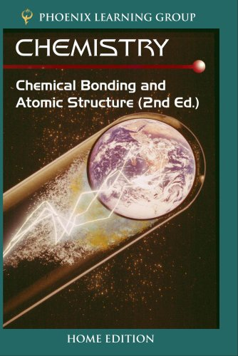 Chemistry: Chemical Bonding and Atomic Structure (Home Use)