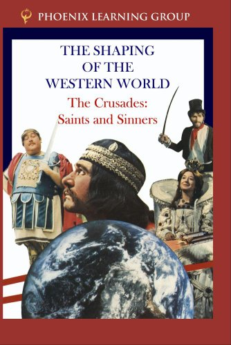 The Crusades: Saints and Sinners