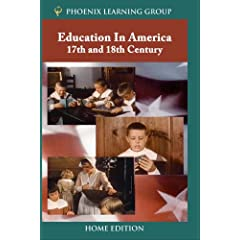 Education in America: 17th and 18th Century (Home Use)