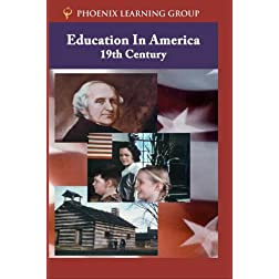 Education in America: 19th Century
