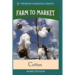 Farm to Market: Cotton (Home Use)