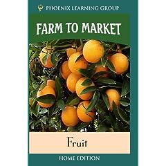 Farm to Market: Fruit (Home Use)