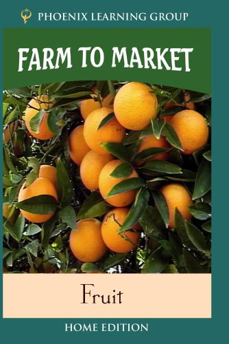 Farm to Market: Fruit (Home Use)