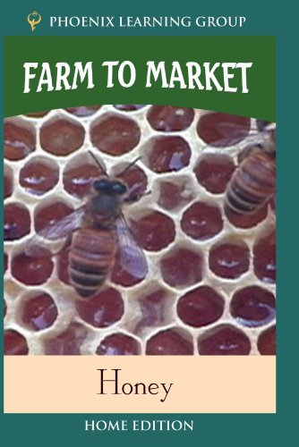 Farm to Market: Honey (Home Use)