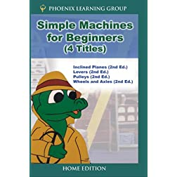 Simple Machines for Beginners (4 Titles) (Home Use)