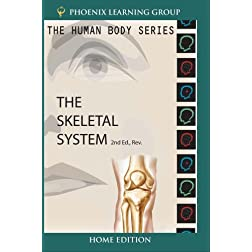 The Human Body: Skeletal System (Home Use)