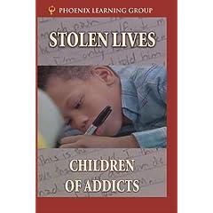 Stolen Lives: Children of Addicts
