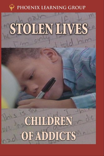 Stolen Lives: Children of Addicts