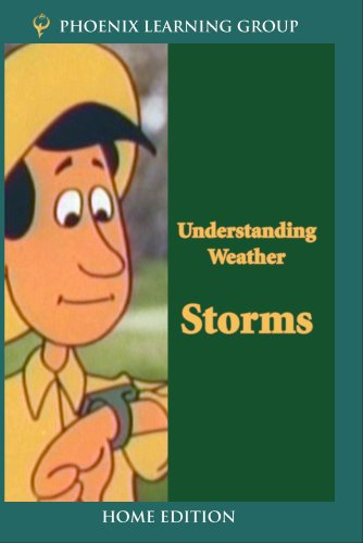Understanding Weather: Storms (Home Use)