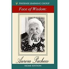 The Face of Wisdom: Aurora Pacheco (Home Use)