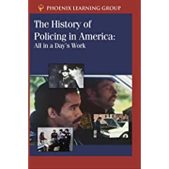 The History of Policing in America: All in a Day's Work