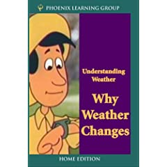 Understanding Weather: Why Weather Changes (Home Use)