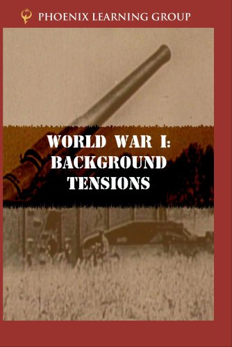 World War I: Background Tensions