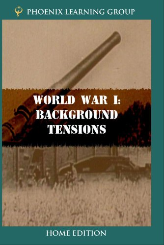 World War I: Background Tensions (Home Use)