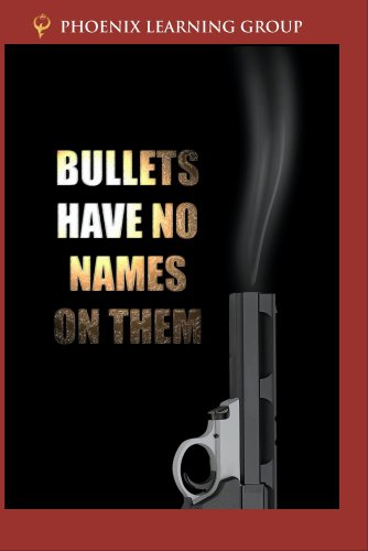 Bullets Have No Names on Them