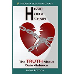 Heart on a Chain: The Truth About Date Violence (Home Use Version)