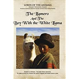 The Llamero and the Boy with the White Llama, The (Home Use Version)