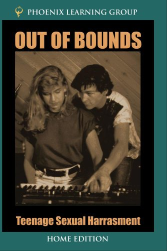 Out of Bounds: Teenage Sexual Harassment (Home Use Version)