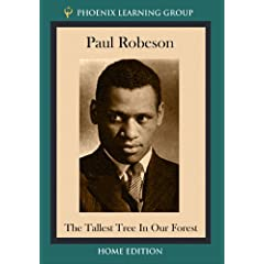 Paul Robeson: The Tallest Tree in Our  Forest (Home Use Version)