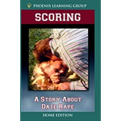 Scoring: A Story About Date Rape (Home Use Version)