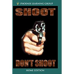 Shoot/Don't Shoot (Home Use Version)