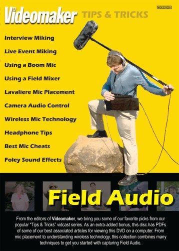Videomaker Tips & Tricks - Field Audio