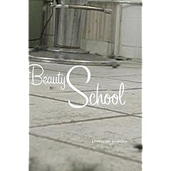 Beauty School (Institutional Use)