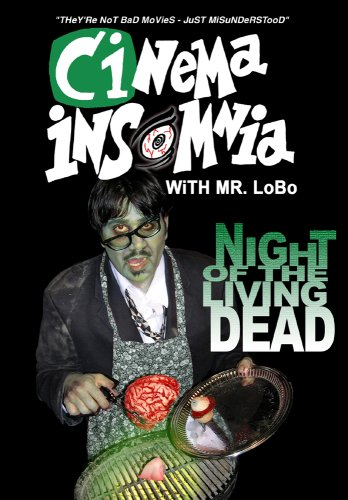 Night of The Living Dead (Cinema Insomnia Edition)