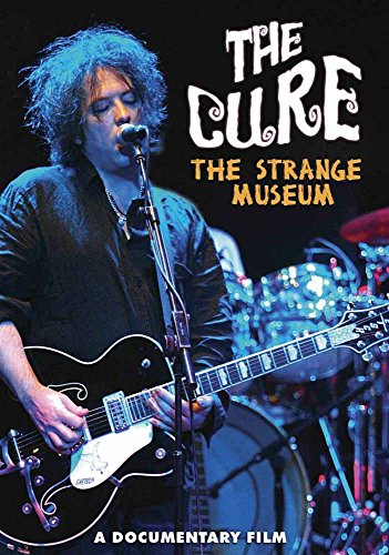 The Cure: Strange Museum