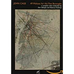 John Cage: 49 Waltzes for the Five Boroughs