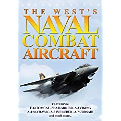 The West's Naval Combat Aircraft