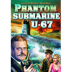 Phantom Submarine U-67