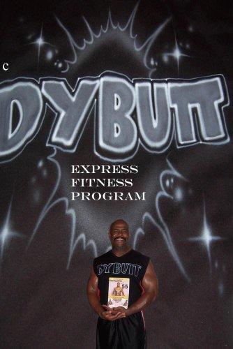 """""""DYBUTT DANCE FITNESS PROGRAM"""""""