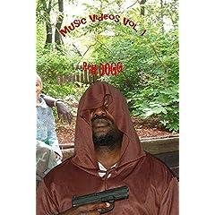 Reh Dogg Music Videos Vol.1
