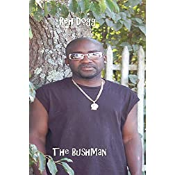 The BushMan & Music videos